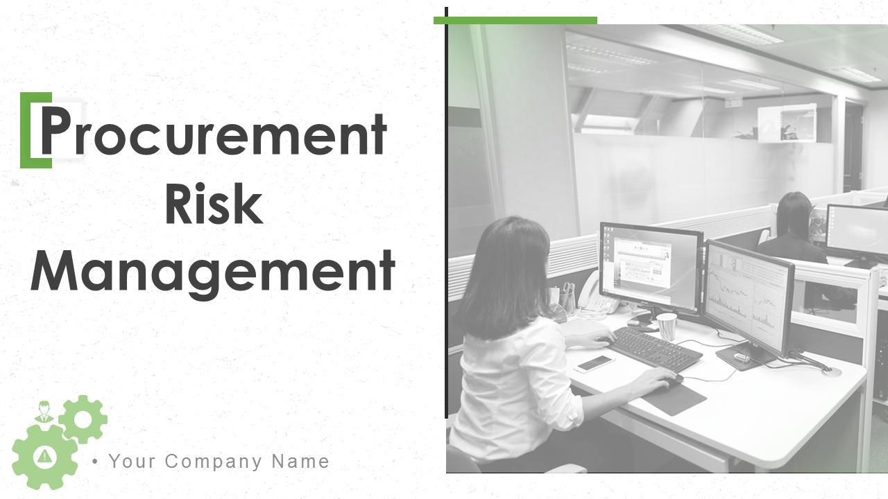 Procurement Risk Management PowerPoint Slides