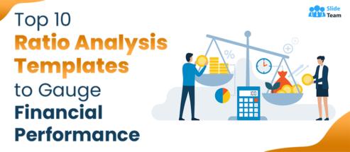 Top 10 Ratio Analysis Templates to Gauge Financial Performance