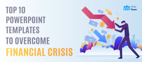 Top 10 PowerPoint Templates to Overcome Financial Crisis