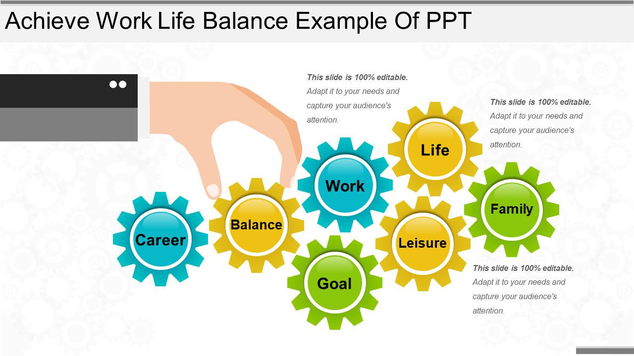 Achieve Work-Life Balance Example