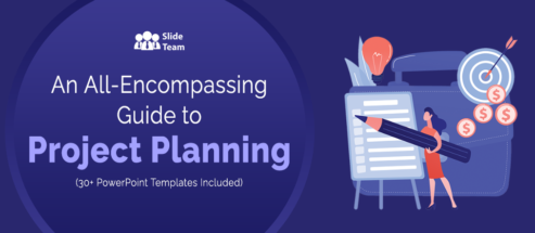 An All-Encompassing Guide to Project Planning (With 30+ PowerPoint Templates to Help You Get Started)