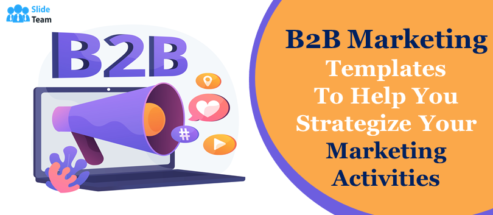 Best B2B Marketing Templates to Help You Strategize Your Marketing Activities!