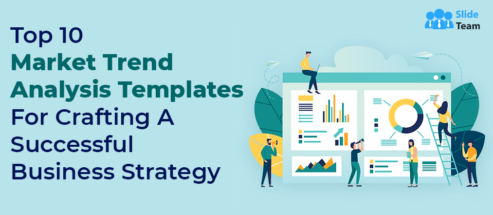 Top 10 Market Trend Analysis Templates For Crafting A Successful Business Strategy