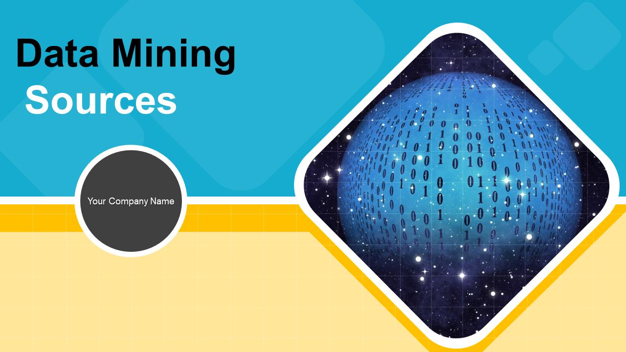 Data Mining Sources PowerPoint Presentation