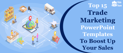 Top 15 Trade Marketing PowerPoint Templates to Boost Up Your Sales!