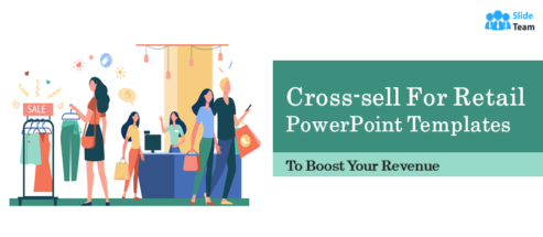 Best Cross-sell for Retail PowerPoint Templates to Boost Your Revenue!