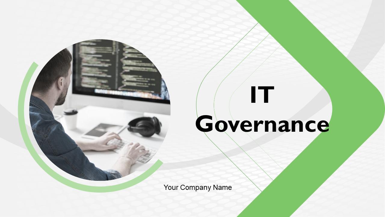 IT Governance PowerPoint Presentation