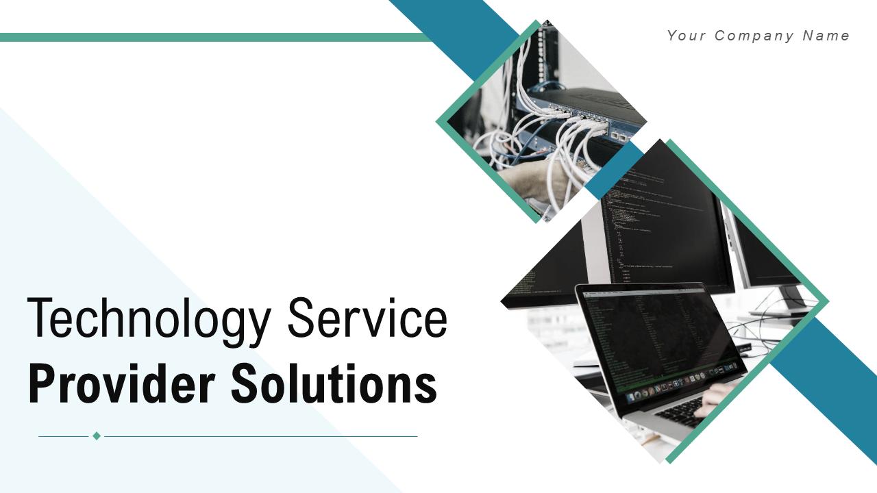 Technology Service Provider PowerPoint Presentation