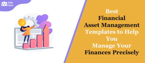 Best Financial Asset Management Templates To Help You Manage Your Finances Precisely!