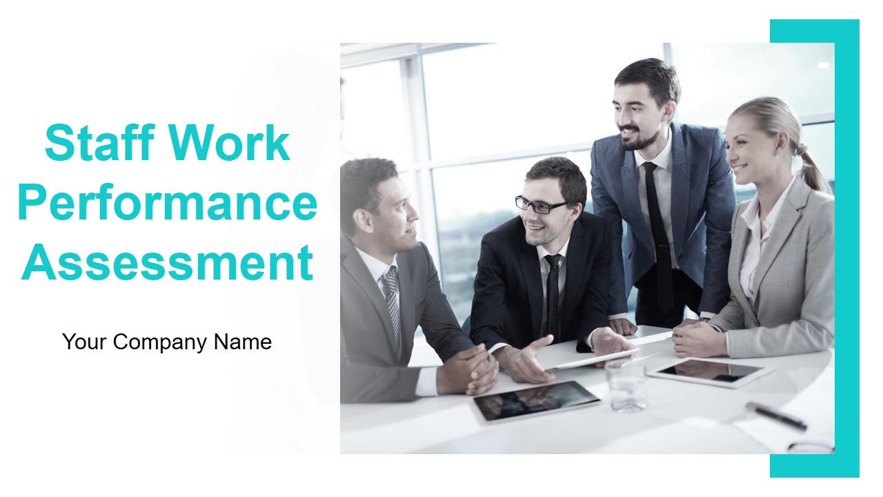 Staff Work Performance Assessment