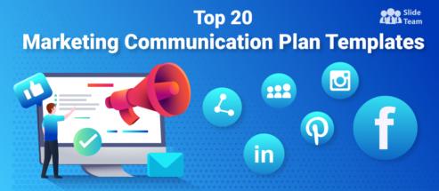 Top 20 Marketing Communication Plan Templates