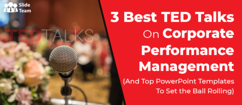 3 Best TED Talks On Corporate Performance Management (And Top PowerPoint Templates To Set the Ball Rolling)