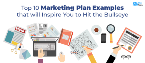 Top 10 Marketing Plan Examples that will Inspire You to Hit the Bullseye