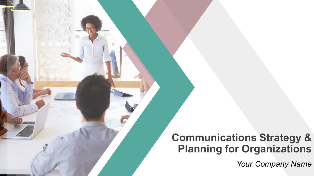 Communications Strategy And Planning For Organizations PowerPoint Presentation
