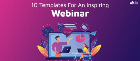 10 PPT Templates You Should Use to Deliver an Inspiring Webinar
