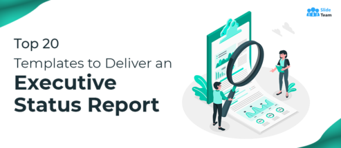 Top 20 Templates to Deliver an Executive Status Report