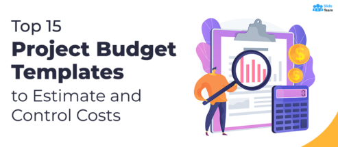 Top 15 Project Budget Templates to Estimate and Control Costs