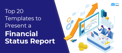 Top 20 Templates to Present a Financial Status Report