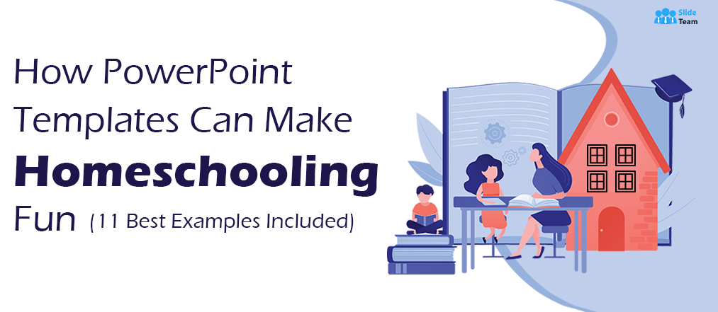 How PowerPoint Templates can Make Homeschooling Fun (11 Best Examples Included)