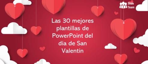 ¡Las 30 mejores plantillas de PowerPoint de San Valentín para que su pareja se enamore de usted!