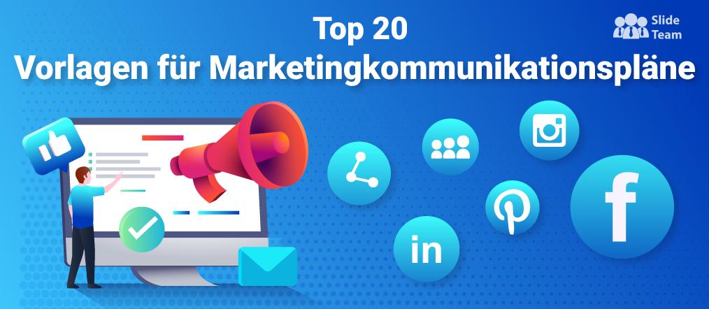 Top 20 Vorlagen für Marketingkommunikationspläne