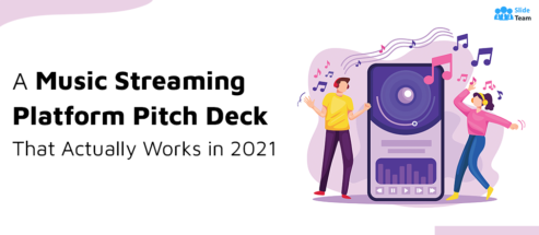 The Quick & Dirty Guide to Drafting a Music Streaming Platform Pitch Deck