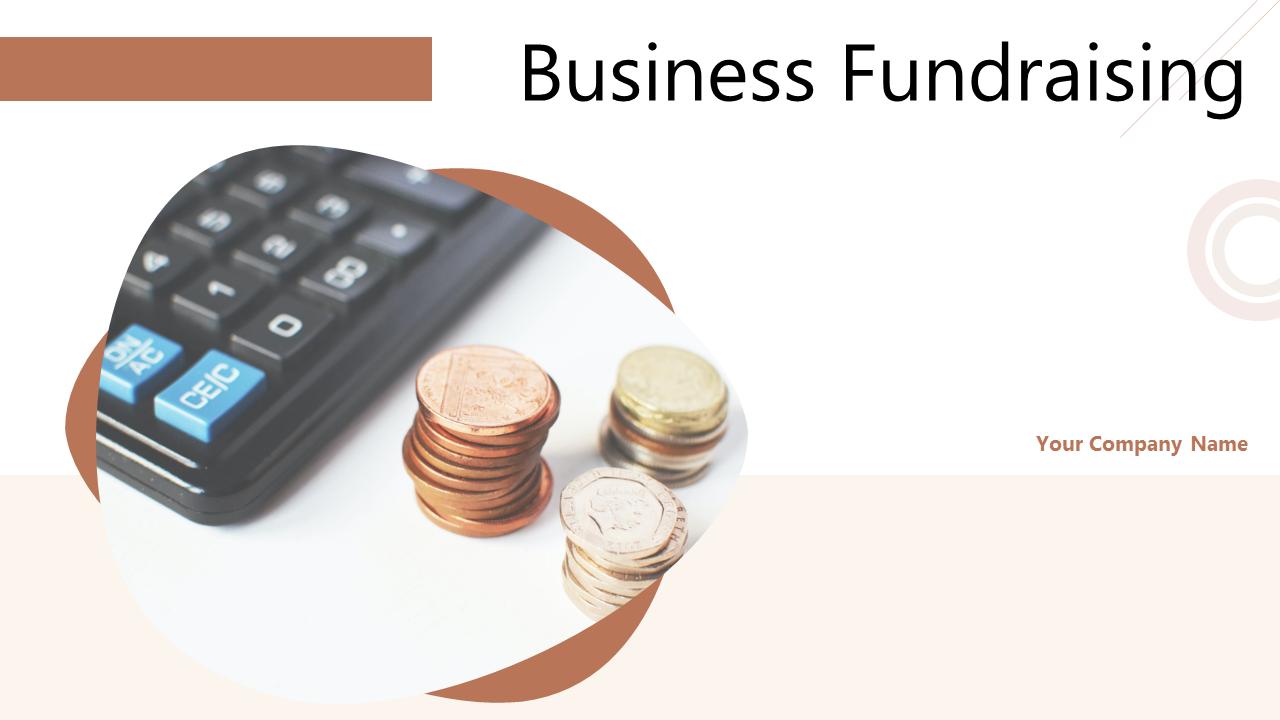 Business Fundraising PowerPoint Presentation Slides