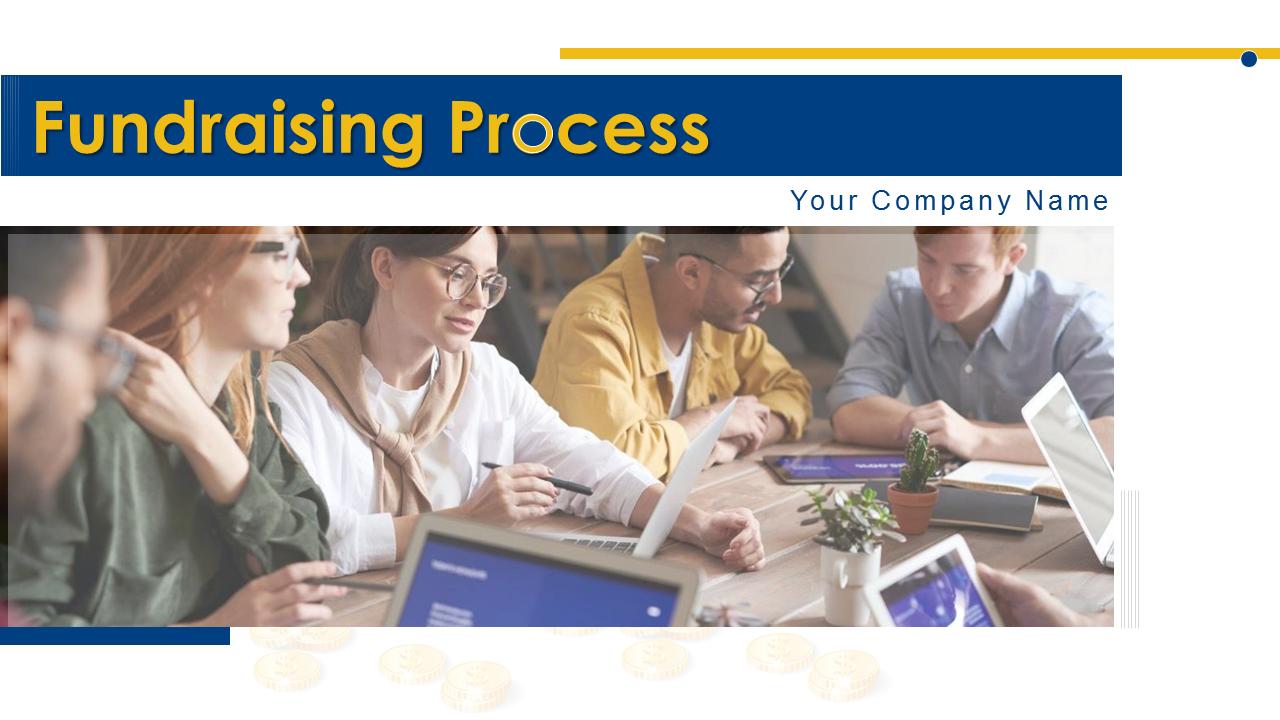 Fundraising Process PowerPoint Presentation Slides