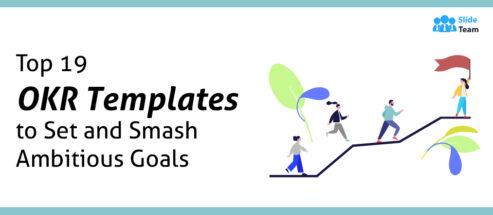 Top 19 OKR Templates to Set and Smash Ambitious Goals