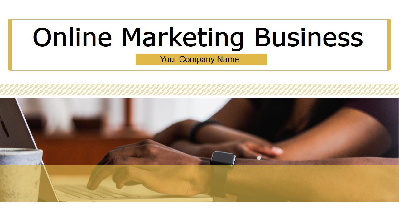 Online Marketing Business PowerPoint Presentation Slides