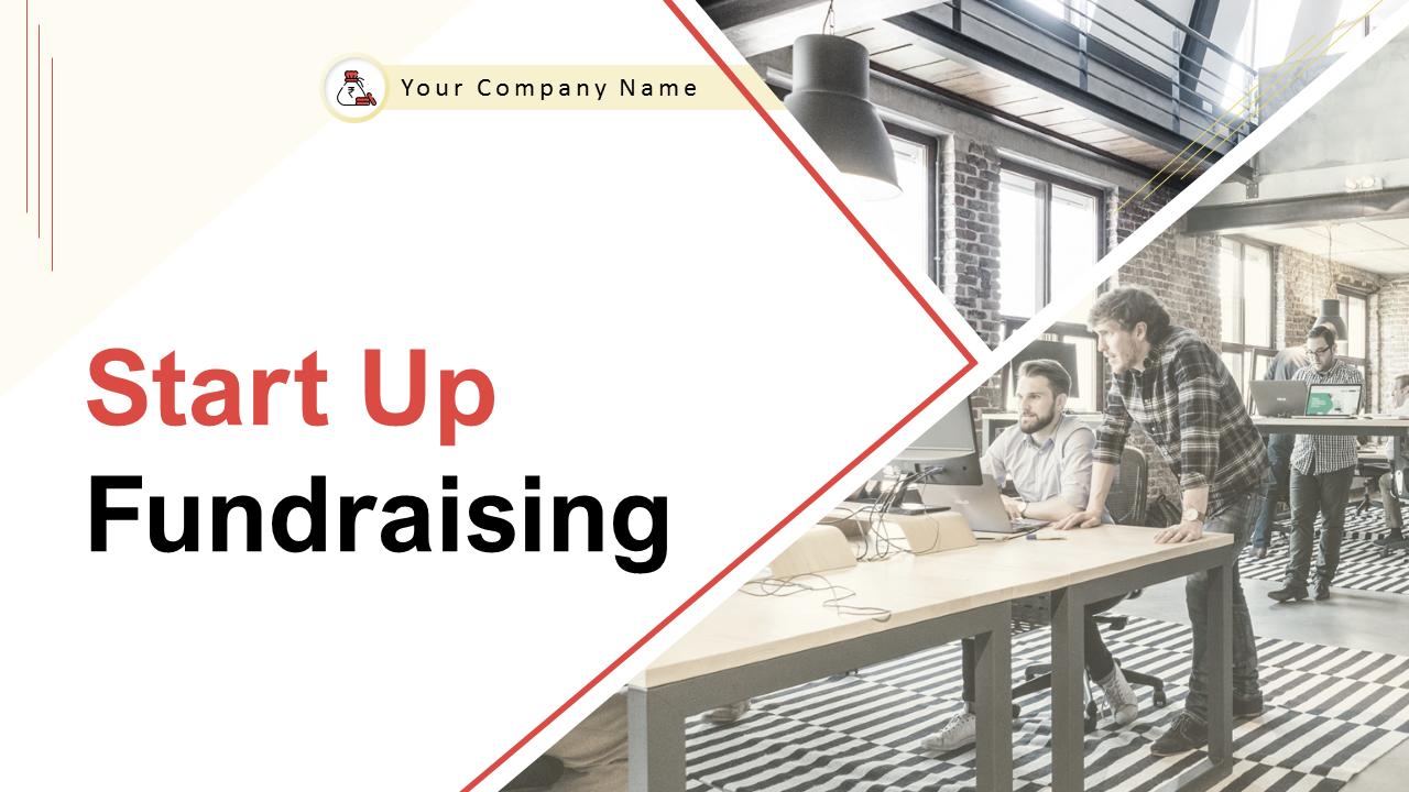Start Up Fundraising PowerPoint Presentation Slides