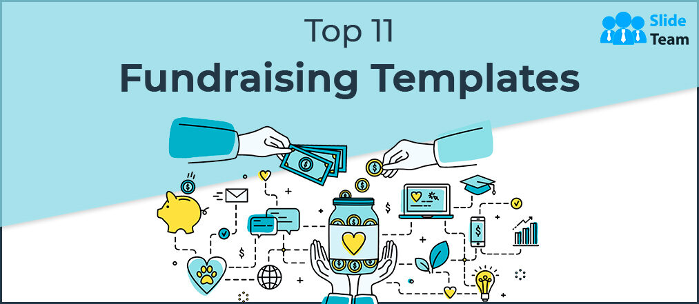 Top 11 Fundraising Templates to Get Your Venture Off the Ground