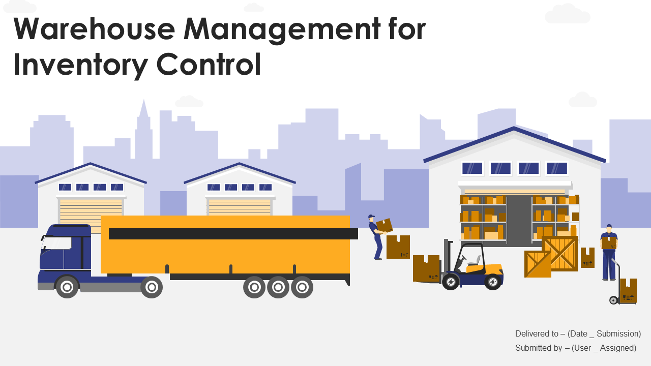 Warehouse Management For Inventory Control PowerPoint Slides